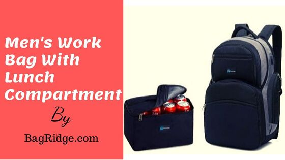 mens's work bag with lunch compartment