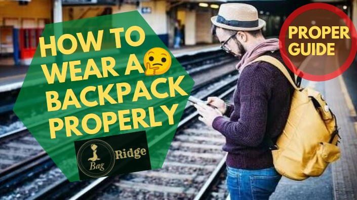 how to wear a backpack properly