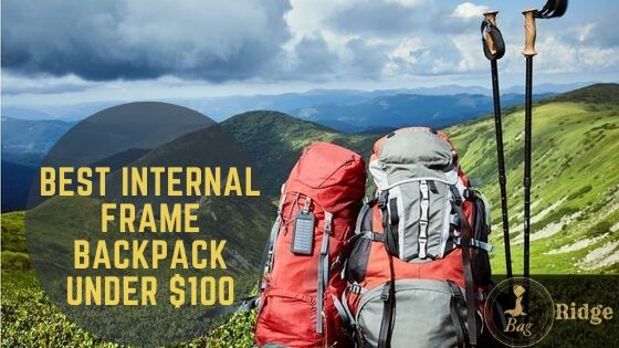 best internal frame backpack under $100