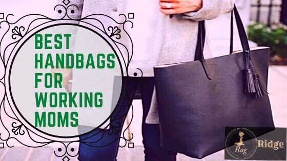 best handbags for working moms