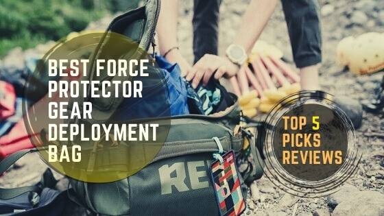 Best Force Protector Gear Deployment Bag