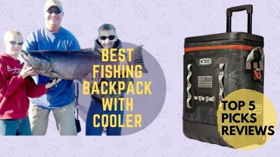 fishing backpack with cooler