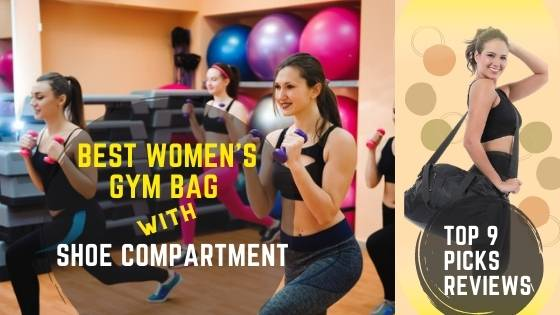best women's gym bag with shoe compartment