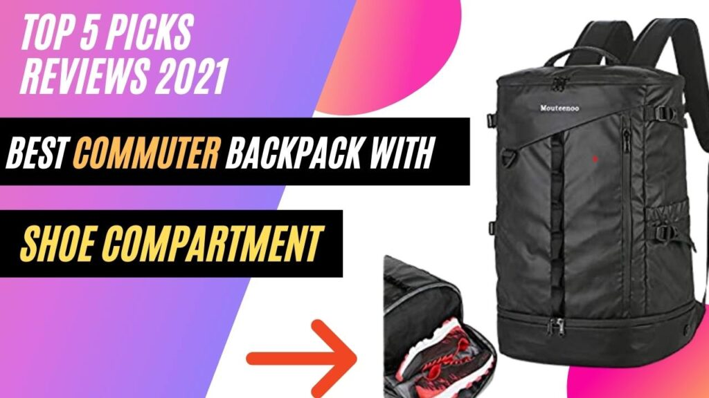 Commuter Backpack With Shoe Compartment