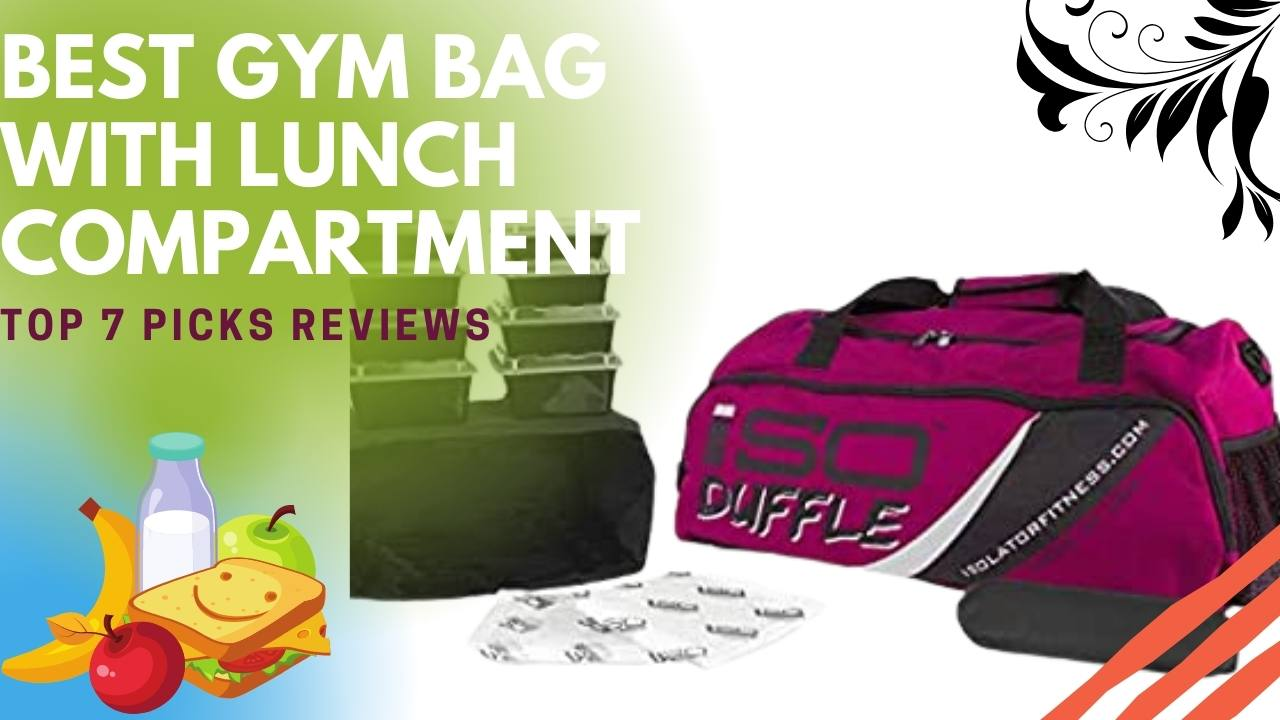 gym bag with lunch compartment
