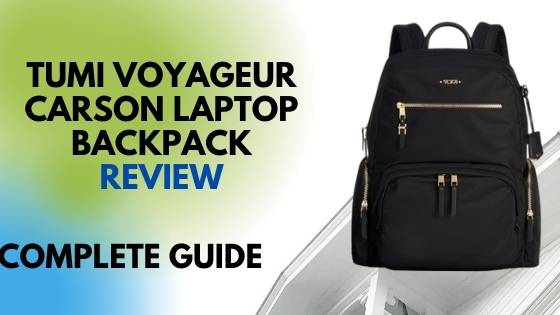 Tumi Voyageur Carson Laptop Backpack Review