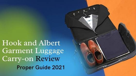 Hook and Albert Garment Luggage Carry-on Review