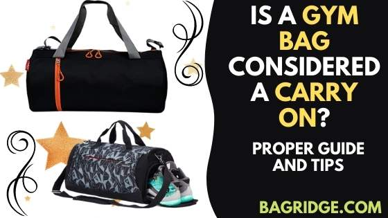 Is a Gym Bag Considered a Carry on